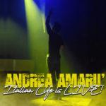 Italian Life Is Live: il nuovo disco di Andrea Amarù