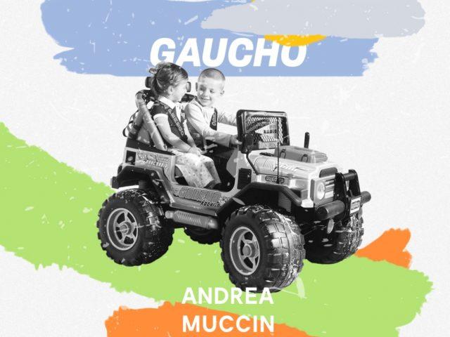 "In rotazione radiofonica ""Gaucho"" di Andrea Muccin"