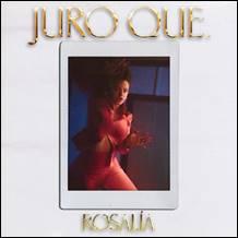"""ROSALÍA: disponibile in digitale il nuovo brano """"JURO QUE"""" (I Swear That)"""