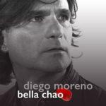 """DIEGO MORENO: esce in digitale """"BELLA CHAO"""""""