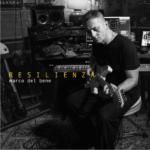 RESILIENZA: fuori il singolo che anticipa il concept album di Marco Del  Ben