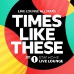 STAY HOME LIVE LOUNGE: il più importante live benefico di BBC Radio 1