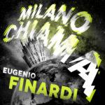 """Eugenio Finardi: esce il nuovo singolo """"Milano Chiama"""""""