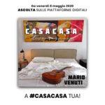 "Mario Venuti: esce in digitale ""CasaCasa Live Session"""