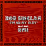 """Bob Sinclar feat Omi: la hit dell'estate scritta durante il lockdown è """"I'm on my way"""""""
