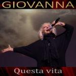 """""""Questa vita"""" è il nuovo brano di Giovanna"""