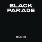 "BEYONCÉ: esce a sorpresa il nuovo singolo ""BLACK PARADE"""