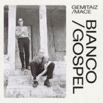 "Gemitaiz/Mace: è online il videoclip di ""Bianco/Gospel"""