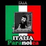 """FAIA torna con il singolo """"ITALIA PARANOICA"""""""