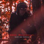 """In radio """"Zero Sentimenti"""": il singolo di debutto del rapper VAYSY"""