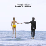 """Esce in formato LP """"LA VOCE UMANA"""": disco d'esordio di FRANCESCO SACCO"""