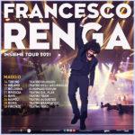 """FRANCESCO RENGA: grande ritorno live nel 2021 con """"INSIEME TOUR"""""""