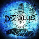 """Detevilus Project: fuori l'album di debutto """"Reborn"""""""