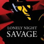 "Savage: ""Lonely Night"" è il terzo singolo estratto dall'album ""Love and Rain"""
