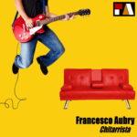 """Francesco Aubry: """"Chitarrista"""" è il nuovo video"""