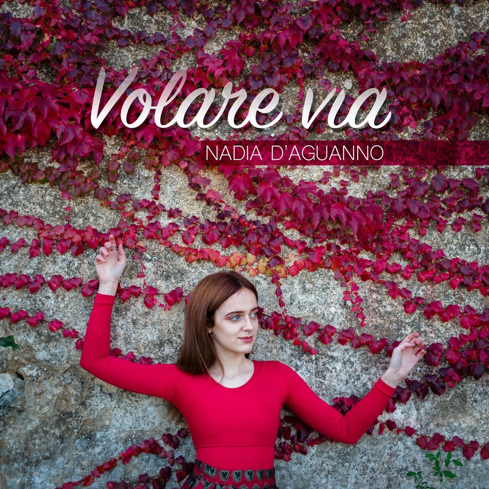 """NADIA D'AGUANNO lancia il singolo """"VOLARE VIA"""" - Switch On"""