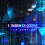 """""""I need you"""" è il nuovo brano di Max Nardari"""