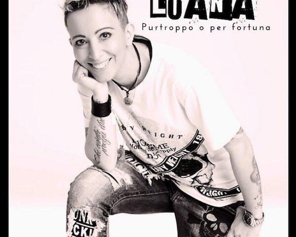 """Luana: fuori il nuovo singolo """"Purtroppo o per fortuna"""""""