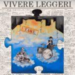 """Online e in radio e disponibile sulle piattaforme e negli store il nuovo singolo de LE TENDENZE """"VIVERE LEGGERI"""""""