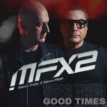 "Marco Fratty e Marco Flash remixano ""Good Times"""