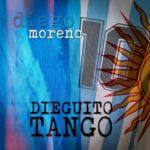 """DIEGO MORENO: disponibile in digitale """"DIEGUITO TANGO"""""""