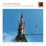 """Fuori """"Music from the castle of crossed destinies"""" di Claudio Angeleri"""
