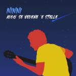 """NINNI presenta il nuovo singolo """"Addo' se vedene 'e stelle"""""""