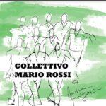 Collettivo Mario Rossi: esce il disco che racconta i disagi del nostro tempo con Andrea Mingardi e Danilo Sacco