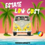 """""""Estate low cost"""": il nuovo singolo del duo Ferrara&Borghetti"""