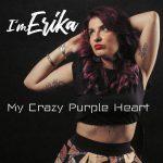 """In radio """"My crazy purple heart"""": il nuovo singolo di I'm Erika"""