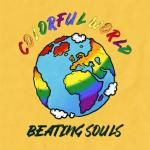"""""""Colorful World"""": nuovo singolo e video per i Beating Souls"""