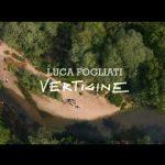 """LUCA FOGLIATI: """"Vertigine"""" è il nuovo singolo e video"""