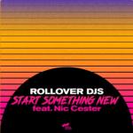 "ROLLOVER DJs: fuori l'Ep ""Just a Little Bit in My Pocket"""