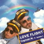 """""""Love flight"""" è il nuovo singolo di Captain M feat Bubble J"""