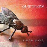 "QUIETFLOW: fuori l'album d'esordio ""A New Wave"""